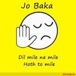 Jo baka Dil mile na mile