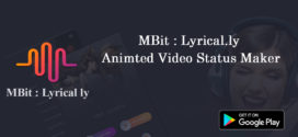 Mbit Lyrical.ly  – Amazing Video maker App in Android